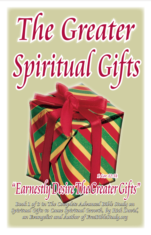 The Bible Study on The Greater Spiritual Gifts