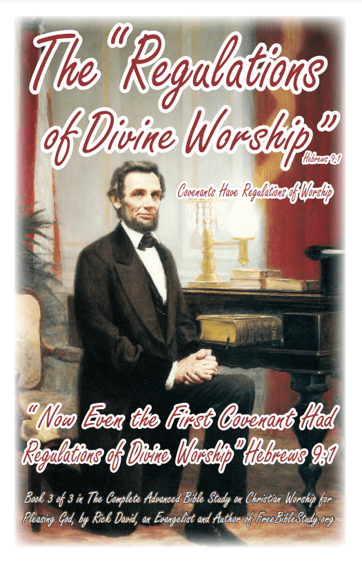 """The Bible Study on the """"Regulations of Divine Worship"""" (Hebrews 9:1)"""